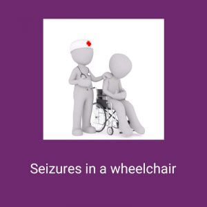 Seizure in wheelchair